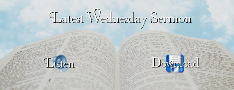 Latest Wednesday Service